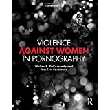 Violence against Women in Pornography by Walter S. DeKeseredy (2015-12-03)