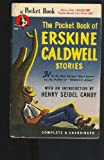Pocket book of Erskine Caldwell stories: 31 of the most famous short stories by the author of Tobacco Road (Cardinal edition)