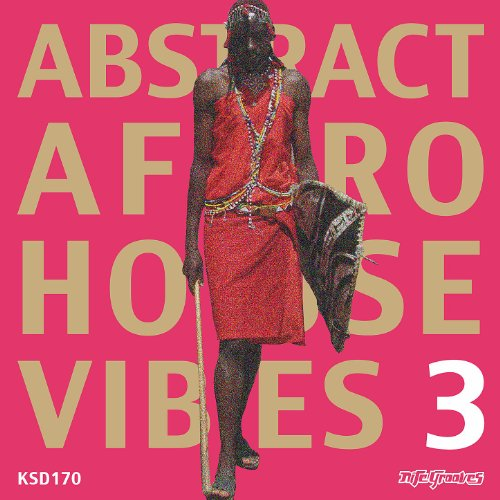 Abstract Afro House Vibes 3