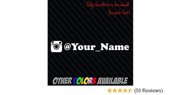INSTAGRAM your user name handle Vinyl Decal Sticker 8