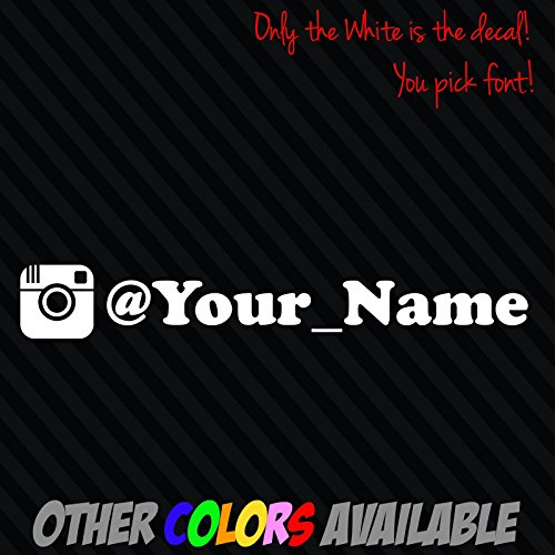 INSTAGRAM your user name handle Vinyl Decal Sticker 8