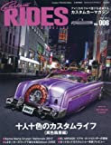 Custom RIDES MAGAZINE(カスタムライズマガジン) Vol.6 2017年 09 月号 [雑誌]: Custom TRUCKS MAG.(カスタムトラックスマグ) 増刊