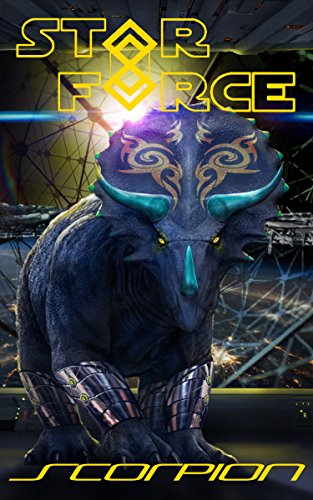 Star Force: Scorpion (Star Force Universe Book 42)
