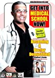 Get Into Medical School. HOW TO BECOME A DOCTOR  DEMYSTIFIED! Insider Secrets DVD...