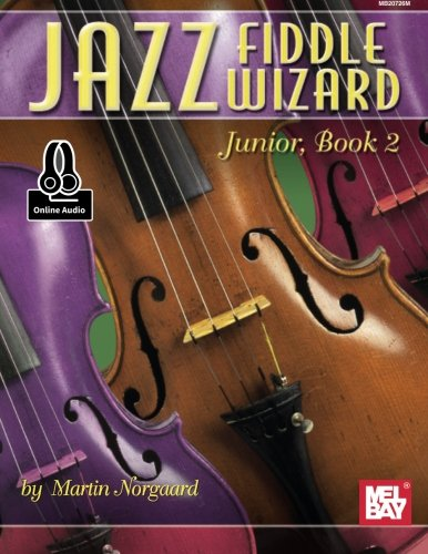 Jazz Fiddle Wizard Junior, Book 2 (Jazz Wizard)