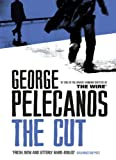 The Cut by George Pelecanos front cover