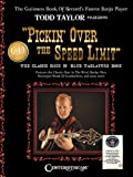 Pickin' over the Speed Limit, Todd Taylor, 1574242628