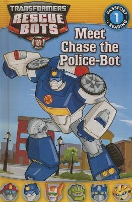 [ Meet Chase the Police-Bot (Turtleback School & Library) Shea, Lisa ( Author ) ] { Hardcover } 2013