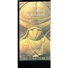 PORTES DE DAMAS (LES)