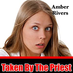 Taken by the Priest Audiobook