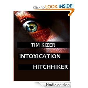 Intoxication (a psycho thriller) Tim Kizer