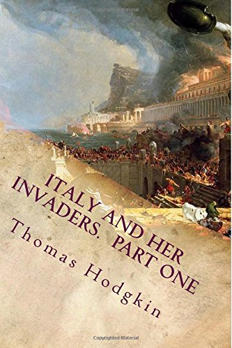 Read Online Italy and her Invaders (Jewels of the Western Civilization) (Volume 3) pdf epub