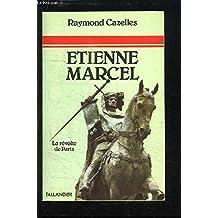 Etienne Marcel, champion de l'unité française