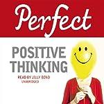 Perfect Positive Thinking | Lynn Williams