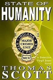 State of Humanity: A Mystery Thriller Novel (Virgil Jones Mystery Thriller Series Book 8)