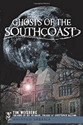 Ghosts of the SouthCoast (Haunted America)