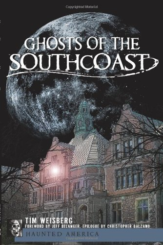 Ghosts of the SouthCoast (Haunted America) PDF Text fb2 ebook