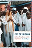 img - for City of 201 Gods: Il -If  in Time, Space, and the Imagination book / textbook / text book