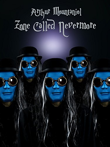 Arthur Mountaniol - Zone Called Nevermore]()