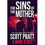 The Sins of the Mother (Miller & Stevens Book 1)