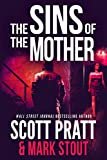The Sins of the Mother (Miller & Stevens Book 1)