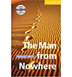 The Man from Nowhere. Buch und CD: Level 2, Wortschatz 800 (Cambridge English Reader) (Paperback) - Common