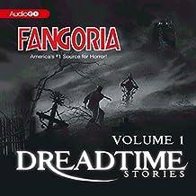 Fangoria's Dreadtime Stories, Volume One (Dramatized)