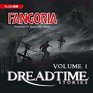 Fangoria's Dreadtime Stories, Volume One (Dramatized) Radio/TV Program
