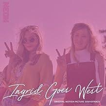 Ingrid Goes West (Original Soundtrack)