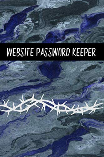 Website Password Keeper: Alphabetized Internet Password Book To Keep Your Website Passwords Safe For Social Media Accounts, Bills and Other Online Accounts with Blue Marble Cover