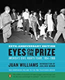 img - for Eyes on the Prize: America's Civil Rights Years, 1954-1965 by Juan Williams (3-Sep-2013) Paperback book / textbook / text book