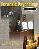 Forensic Psychology 3rd (third) Edition by Fulero, Solomon M., Wrightsman, Lawrence S. published by Cengage Learning (2008)