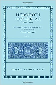 Book Herodotus: Histories, Books 5-9 ( Herodoti Historiae: Libri V-IX): 2 (Oxford Classical Texts)