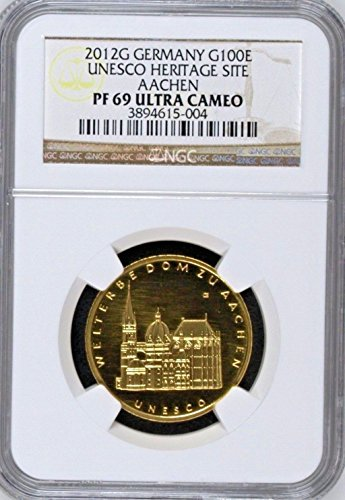 2012 DE Germany 2012 G Gold 100 Euro UNESCO Heritage Aach coin PF 69 Ultra Cameo NGC