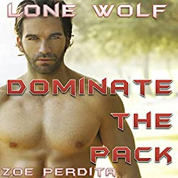 Lone Wolf: Dominate the Pack