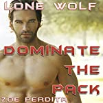 Lone Wolf: Dominate the Pack | Zoe Perdita
