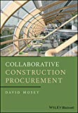 Collaborative Construction Procurement andImproved Value