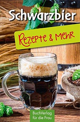 Schwarzbier: Rezepte & mehr (Minibibliothek - Format 6,2 cm x 9,5 cm)