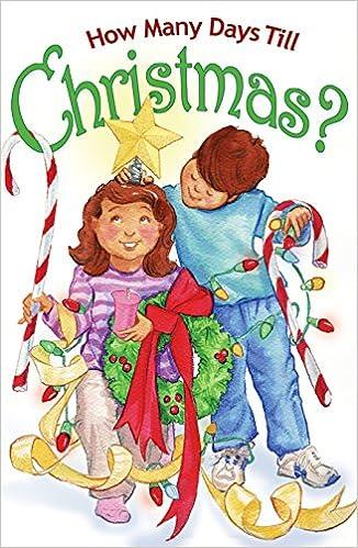 how many days till christmas 0663575729297 amazoncom books - How Much Days Till Christmas