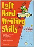 Left Hand Writing Skills: Book 1: Fabulous Fine Motor Practice
