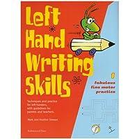 Left Hand Writing Skills: Book 1