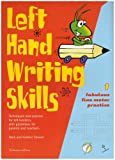 Left Hand Writing Skills (bk. 1)