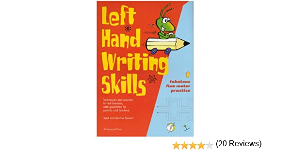 Left Hand Writing Skills: Book 1: Fabulous Fine Motor Practice (bk ...