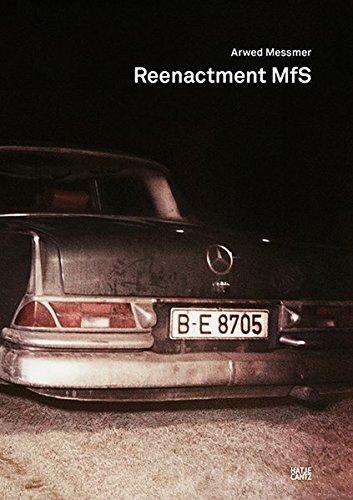 Arwed Messmer: Reenactment MfS (Englisch) Gebundenes Buch – 23. Oktober 2014 Hatje Cantz Verlag 3775739114 Fotografie Deutschland