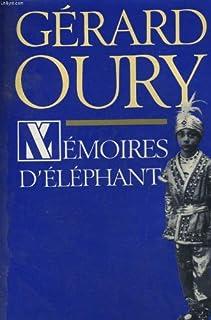 Mémoires d'éléphant, Oury, Gérard