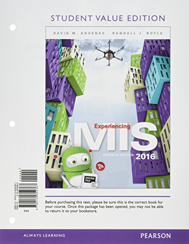 Experiencing MIS, Student Value Edition (7th Edition)