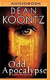 Odd Apocalypse (Plus Bonus Digital Copy of Odd Hours) (Odd Thomas Series)