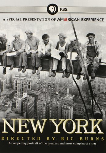 - American Experience: New York: A Documentary Film by Ric Burns