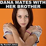 Dana Mates with Her Brother | Rachel Jakes