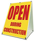 Open During Construction Sidewalk A Frame 18''x24'' Outdoor Store Retail Sign